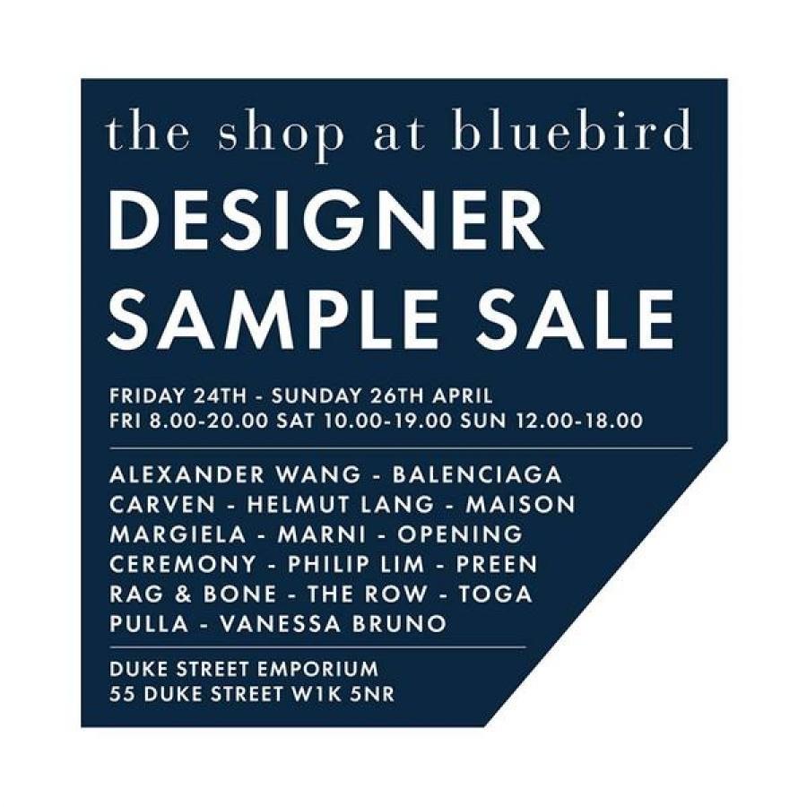Designer sample sale @Shopatbluebird -- Sample sale in London